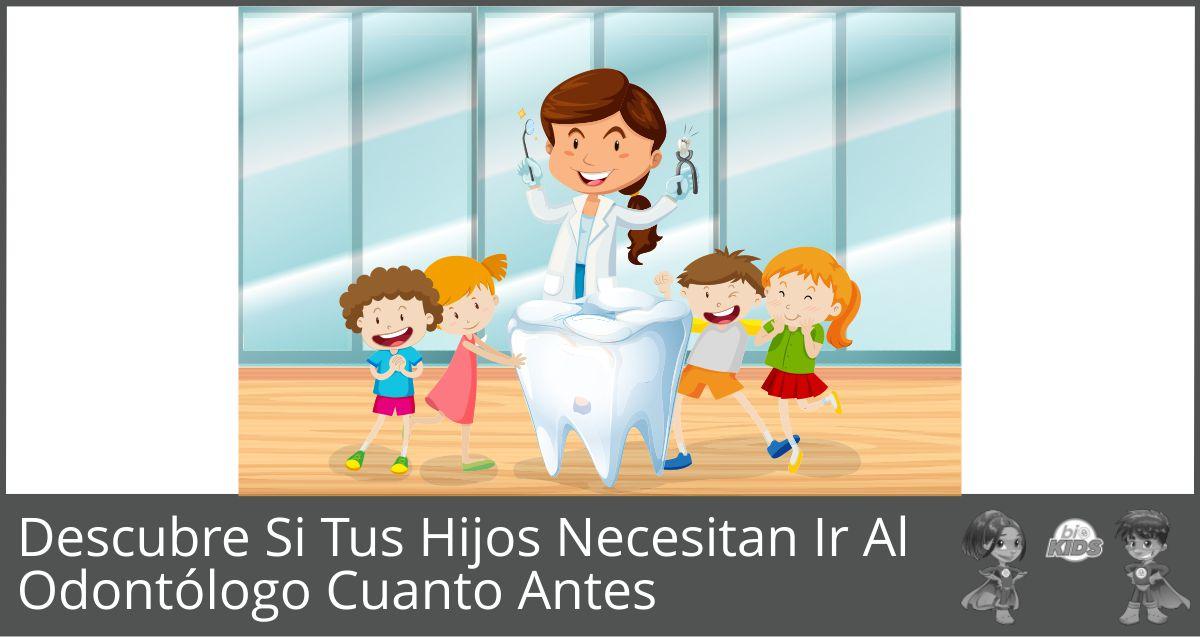 Llevar a los niños al odontólogo…¿necesidad o desperdicio?